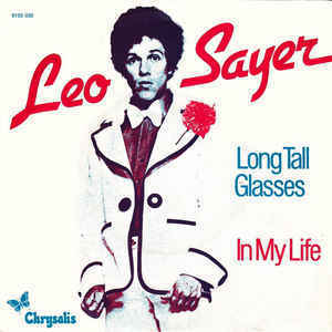 Leo Sayer – Long Tall Glasses / In My Life