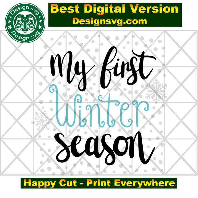 My first winter season, first winter, winter svg, snow svg, christmas cold,