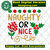 Naughty or nice, naughty funny, nice svg, xmas decoration, christmas santa