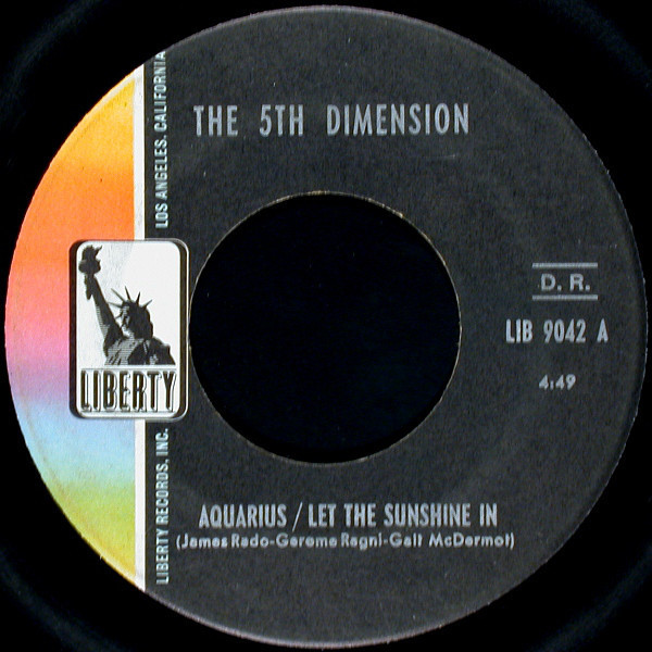 The 5th Dimension* – Aquarius/Let The Sunshine In / Don'tcha Hear Me Callin' To