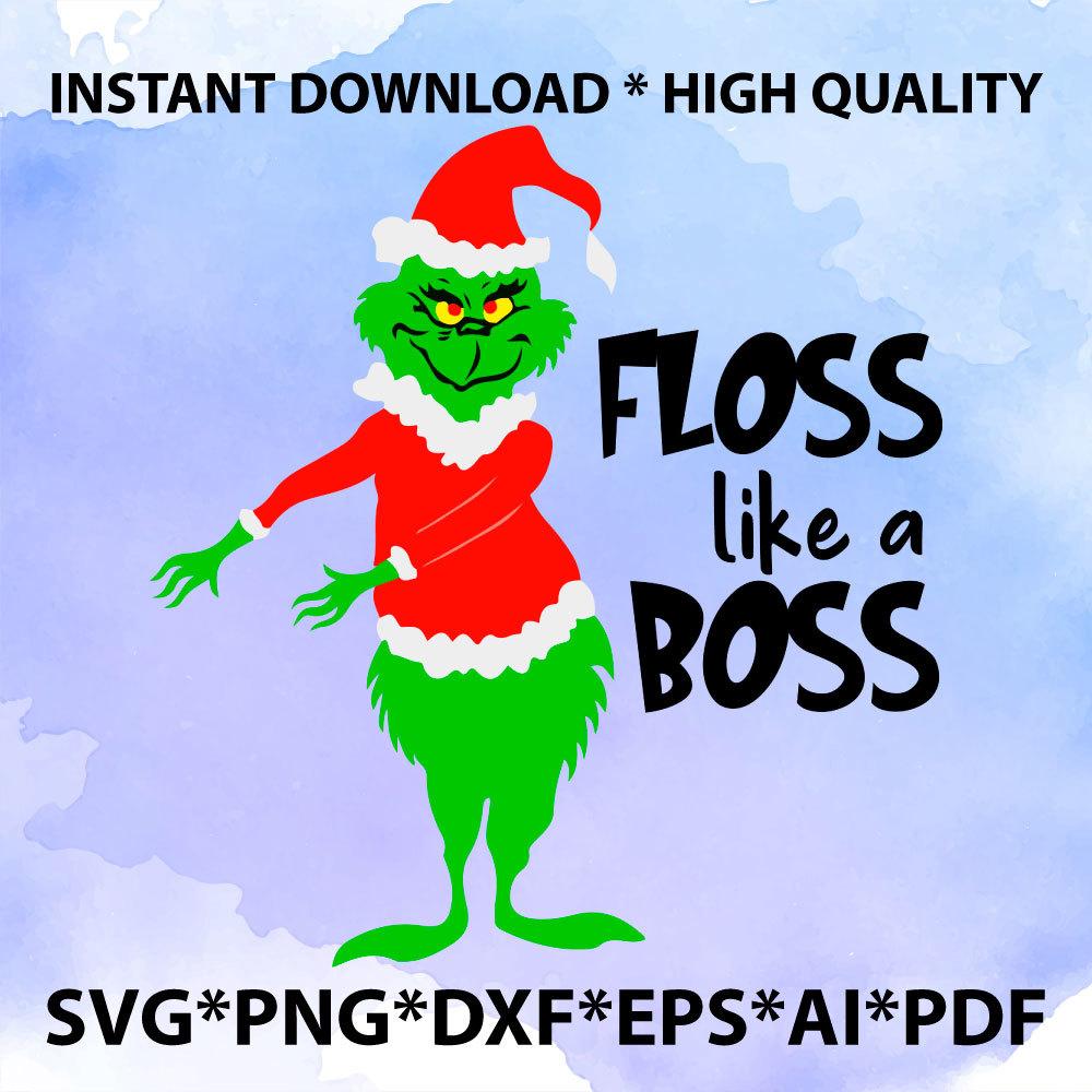 The Grinch Svg Floss Like A Boss Cricut By Creativestore On Zibbet