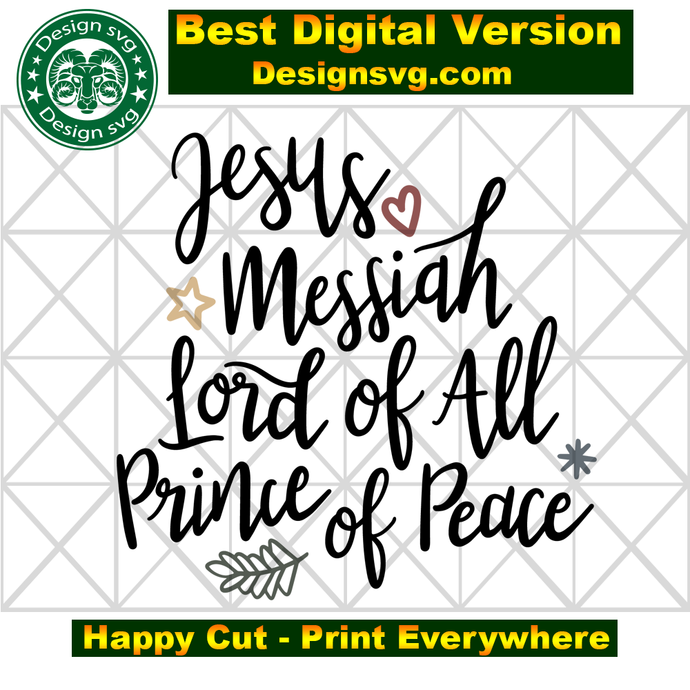 Jesus messiah lord of all prince of peace,jesus svg, christian svg,wood plaque,