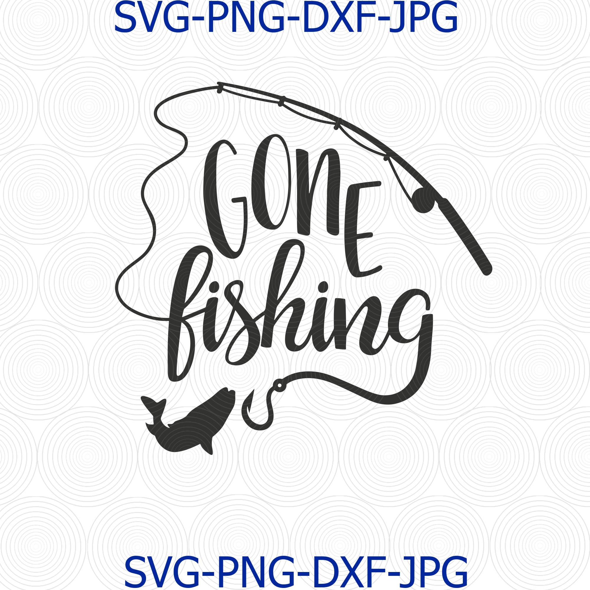 Download Gone Fishing Svg Fishing Svg Fishing Cilpart By Digital4u On Zibbet