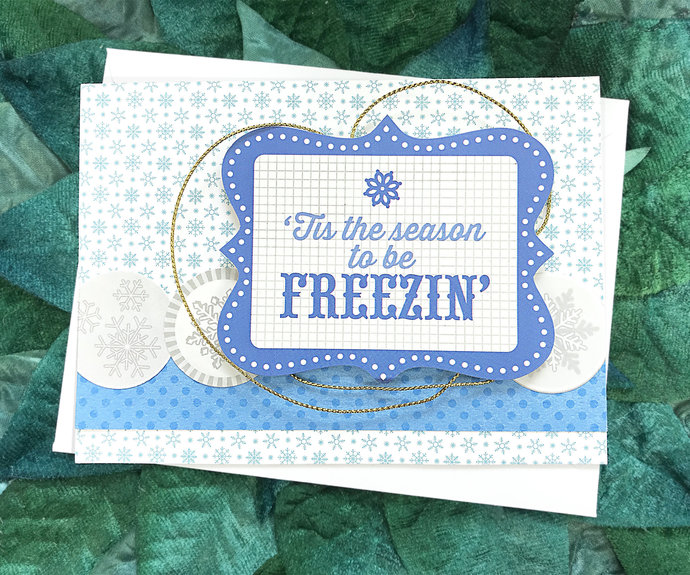 Tis the Season to be Freezin' Greeting, Note Card, Winter, Snow, Up North, Cold,