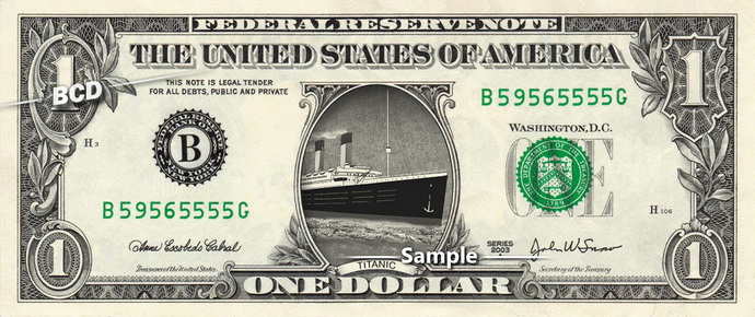 TITANIC Ship on a Real Dollar Bill Cash Money Collectible Memorabilia Celebrity