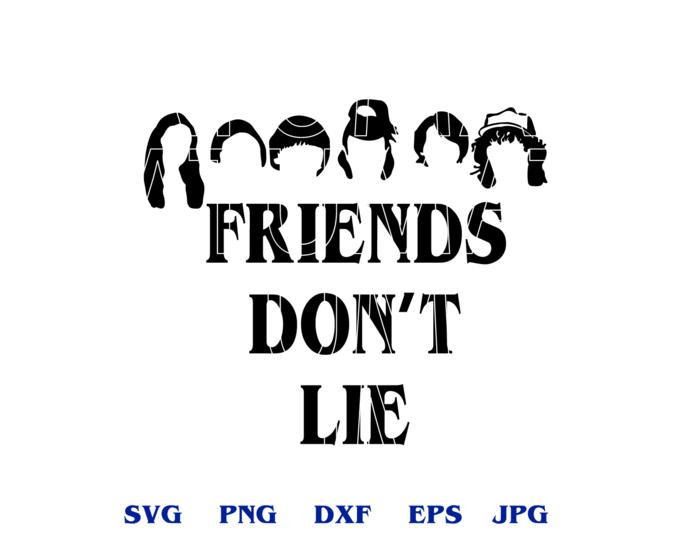 Stranger things Kids Friends Don't Lie SVG Demogorgon Hawkins clipart shirt