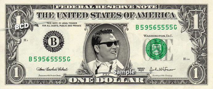 PSY Gangnam Style on REAL Dollar Bill Cash Money Bank Note Currency Dinero