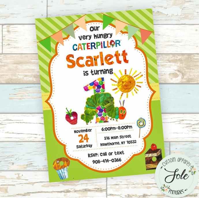 The Very Hungry Caterpillar Birthday Invitation- Digital File- No Instant