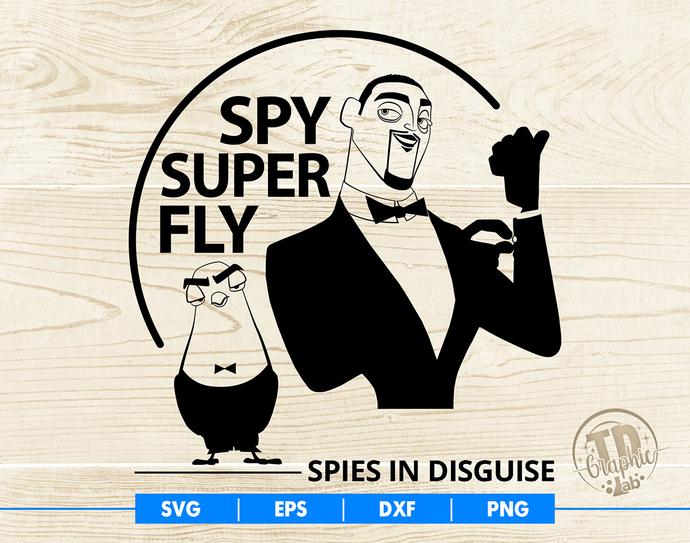 Spies in Disguise SVG, Super Spy - Super Fly Svg, Vector Cut File Cricut Design,