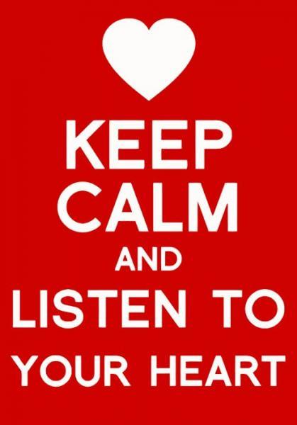 Small poster - Keep calm and listen to your heart