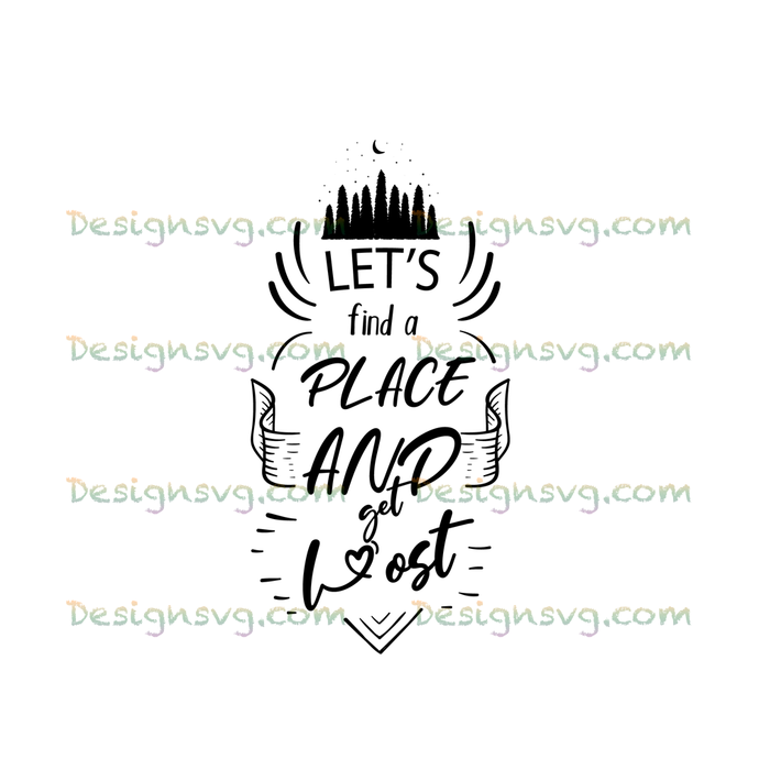 Let's find a place and get lost,Travel Shirts, Adventure, Gift for Him, Gift for