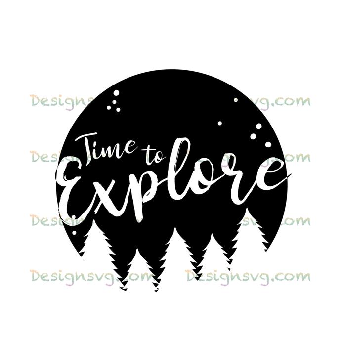 Time to explore,camping svg, camping, camping shirt,camper svg,camping