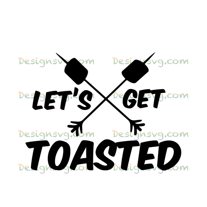 Let's get toasted,camping svg, toasted svg,toasted gift,camping, camping