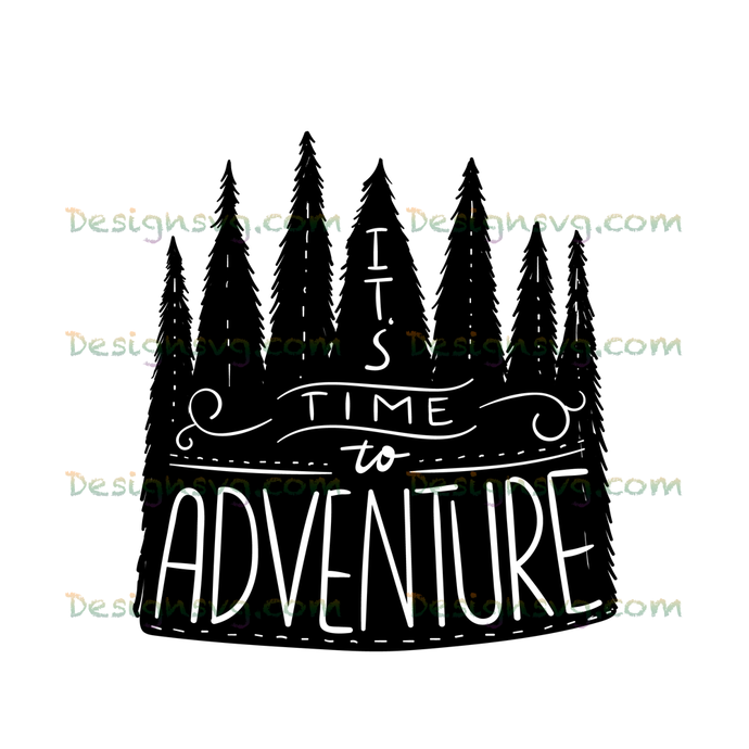 It's time to adventure,camping svg, camping, camping shirt,camper svg,camping