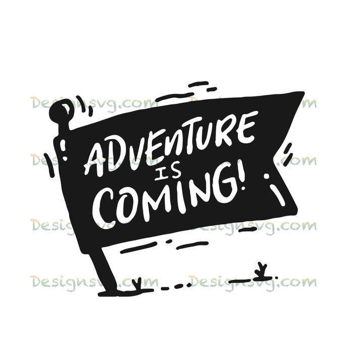 Adventure is coming,camping svg, camping, camping shirt,camper svg,camping