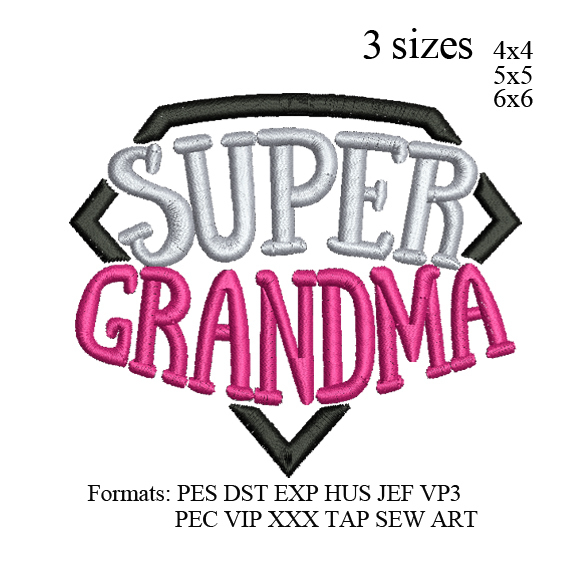 Custom embroidery Super Grandma embroidery design embroidery pattern No 1179...