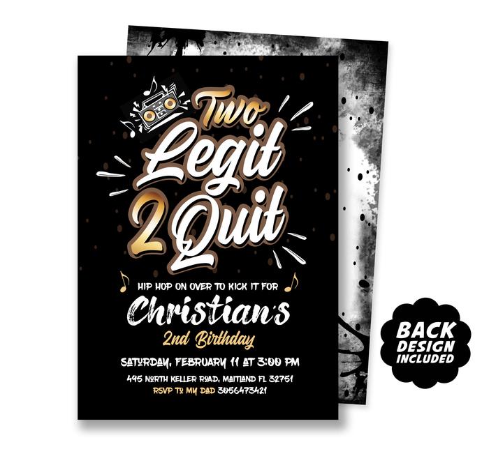 Two Legit 2 Quit Birthday Invitation, Printable Invite, Second Birthday, Hip Hop