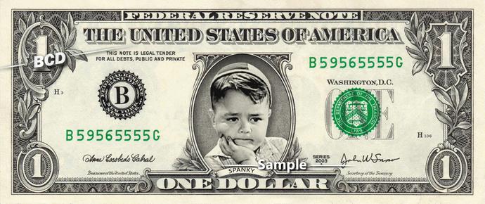 Spanky on a REAL Dollar Bill Little Rascals Cash Money Collectible Memorabilia