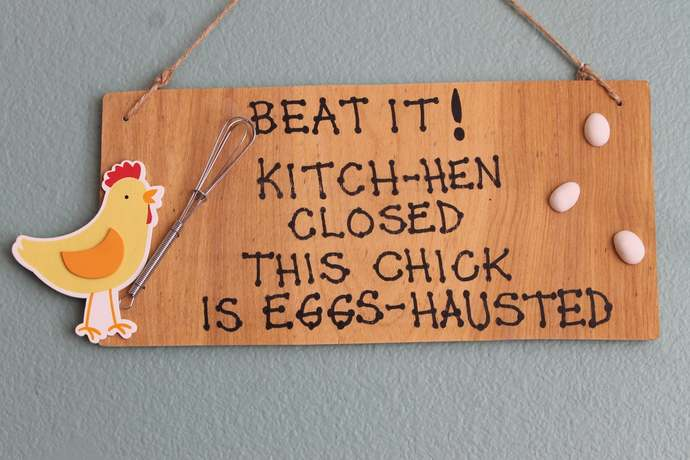 Beat it! Kitch-hen closed this chick is eggs-hausted Kitchen closed this chick