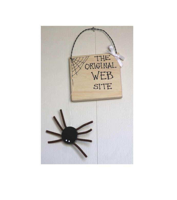 The ORIGINAL Web Site wooden sign spider web internet computer