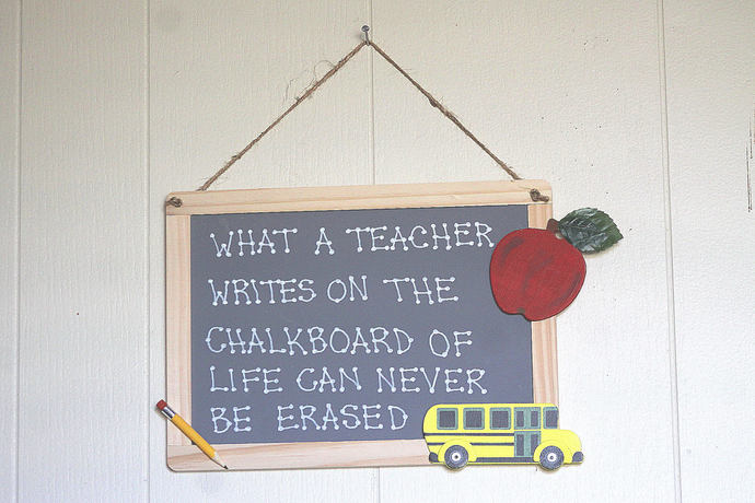 What a Teacher Writes on The Chalkboard of Life Can Never be Erased style 8