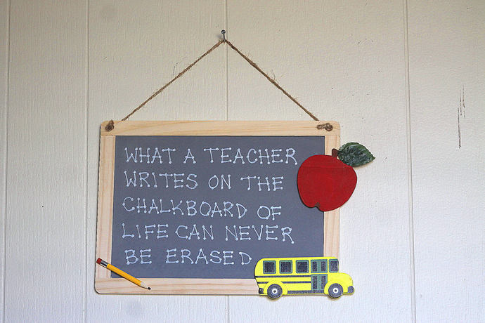 What a Teacher Writes on The Chalkboard of Life Can Never be Erased style 5