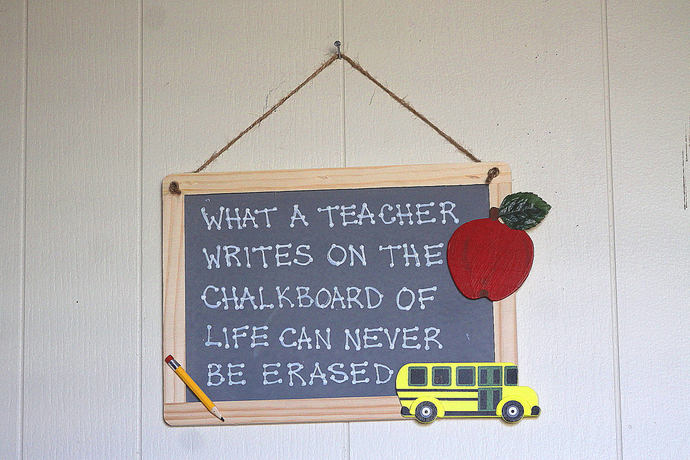 What a Teacher Writes on The Chalkboard of Life Can Never be Erased style 6