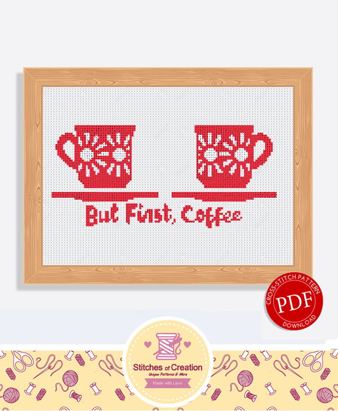 But First, Coffee   Digital Download   Cross Stitch Pattern  