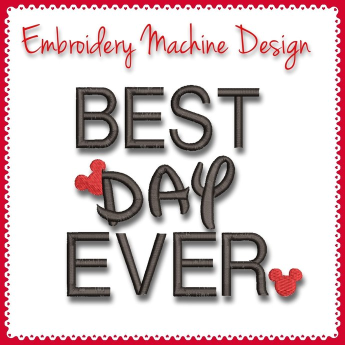Best day ever embroidery machine design Mickey pes