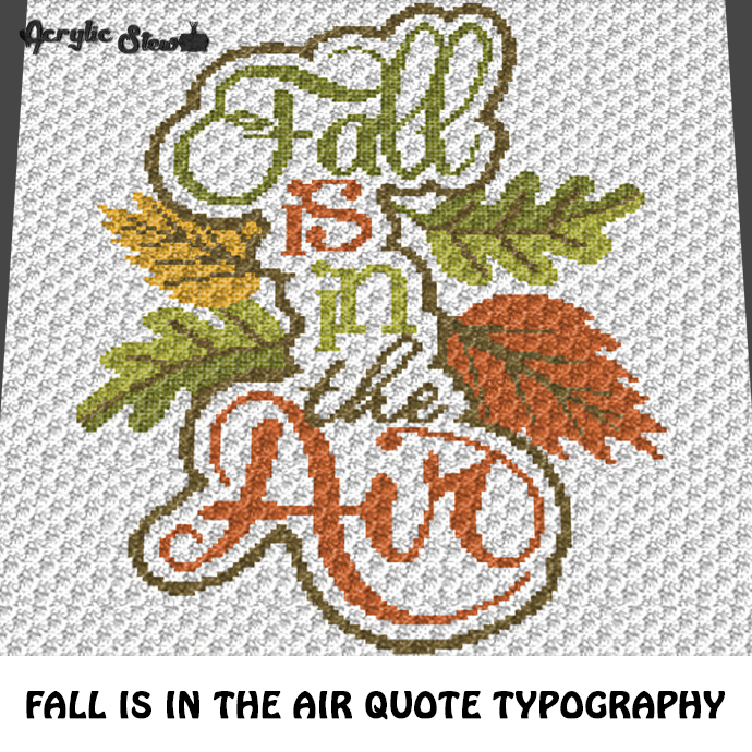 Fall Is In the Air Autumn Seasonal Quote Typography crochet graphgan blanket