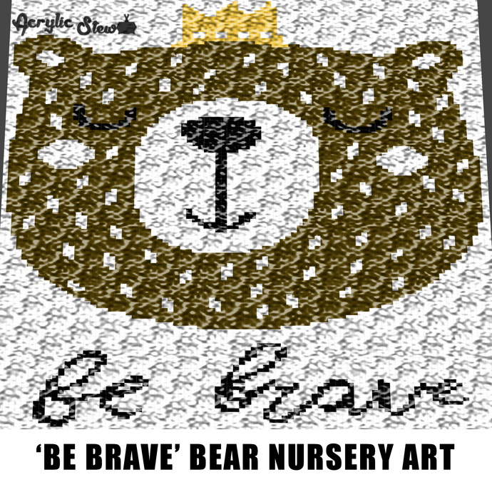 Be Brave Bear Face With Crown Baby Animals Woodland Creatures crochet graphgan