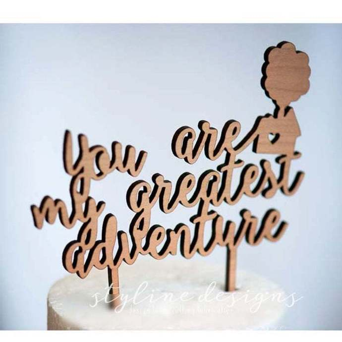 You are my Greatest Adventure Romantic Cake Topper
