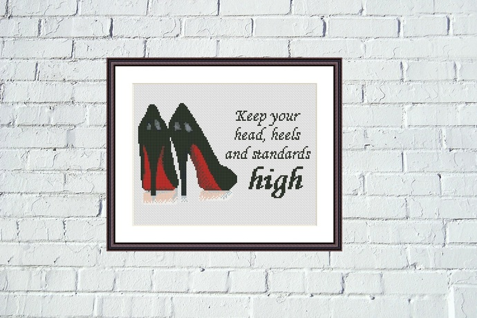 Keep your head, heels and standards high Funny feminist motivational cross