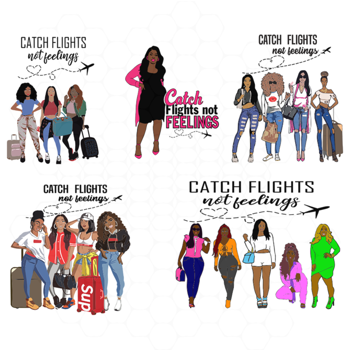 Catch flights not feelings, black girl svg, black sexy girl, travel svg, travel