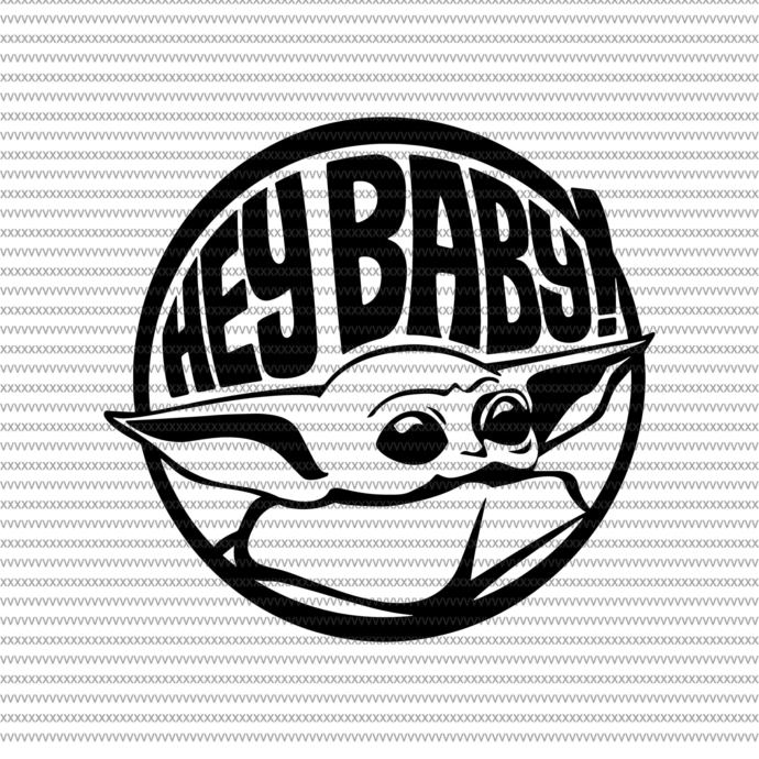 Hey Baby Yoda Baby Yoda Svg Baby Yoda Png Baby By Shopsvgpro On Zibbet