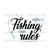 Fishing rules,fishing svg,fishing shirt,fishing,fishing gift, fisherman,fishing