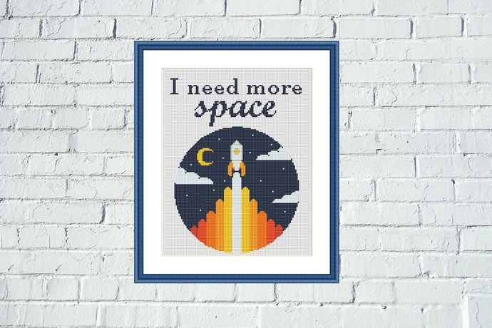 I need more space Funny Inspirational cross stitch pattern
