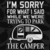 I'm sorry for what i said while we were trying to park the camper, camping svg,