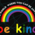 In a world where you can be anything be kind, lgbt svg, rainbow svg, lesbian