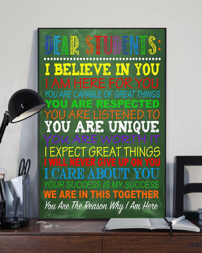 Dear Student I Believe In You I Am Here For You Teacher Typography, Home Decor,
