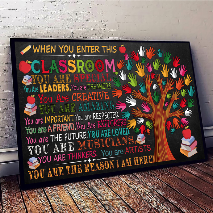 When You Enter This Classroom You Are Special  You Are Leader Typography, Home