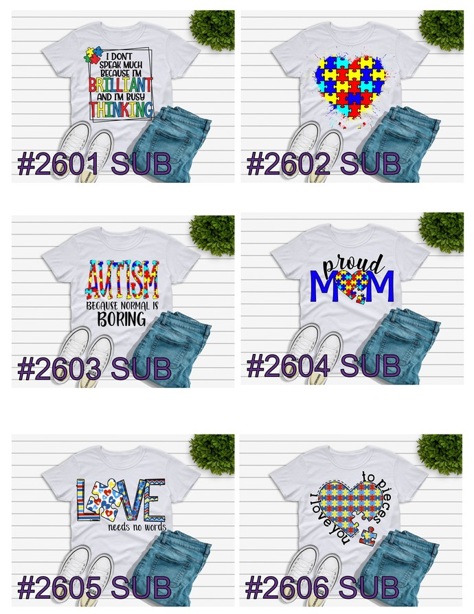 """Sublimation """"Autisim Because Normal Is Boring"""""""