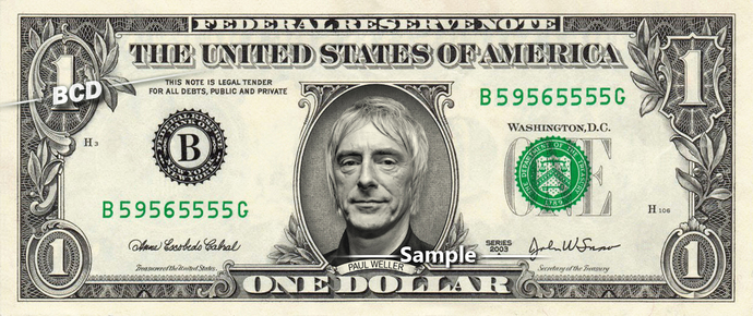 Paul Weller on a REAL Dollar Bill The Jam Cash Money Memorabilia Collectible