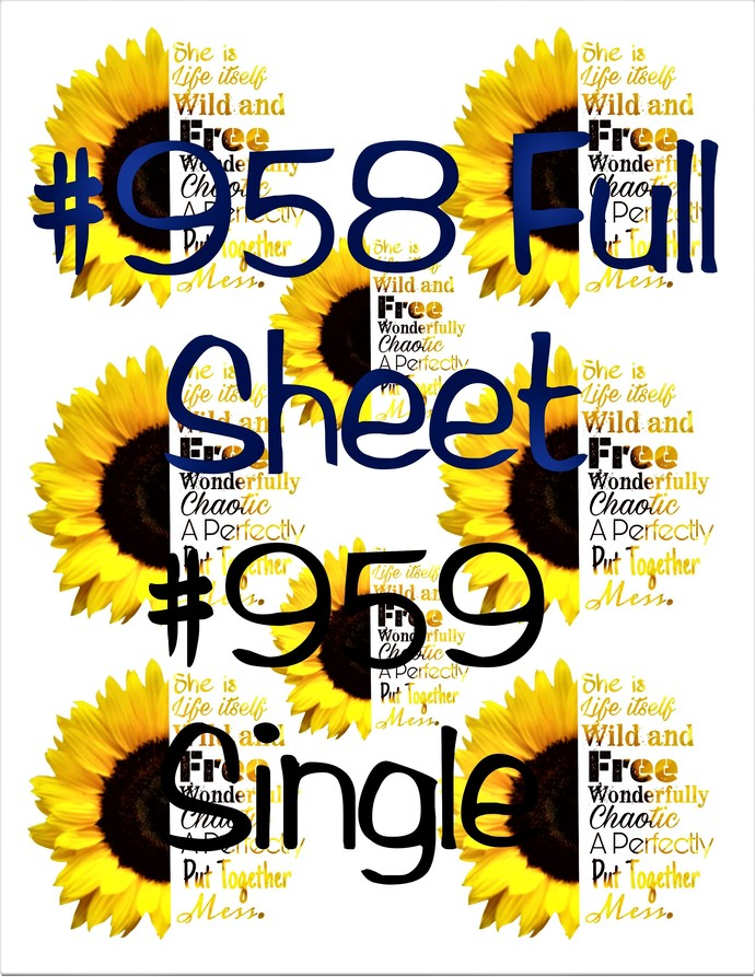 Waterslides Wild and Free Sunflower #958 - #959 Laser Printed