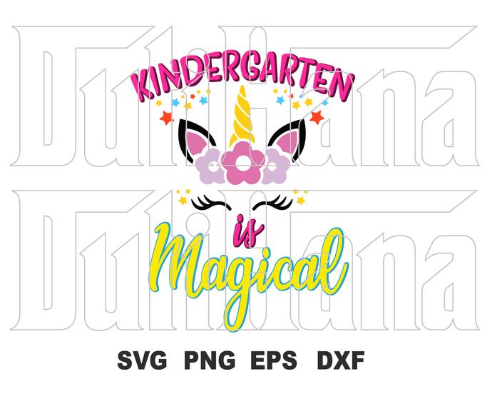 Kindergarten Magical SVG Unicorn Back to School Kindergarten first day of school