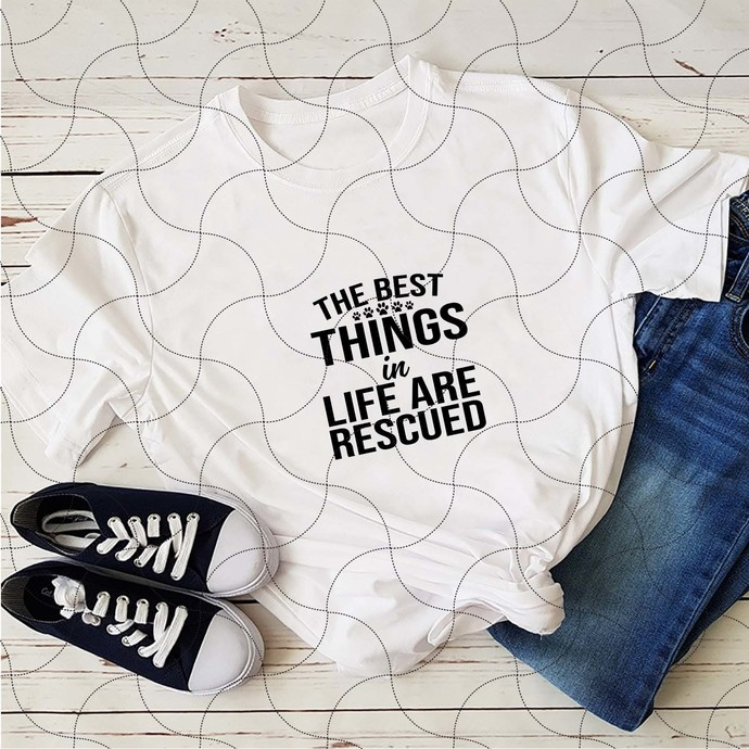 The best things in life are rescued, pet dogs, be awesome, dog paws svg, dog