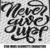 Never Give Up Inspirational Motivational Quote Typography crochet graphgan