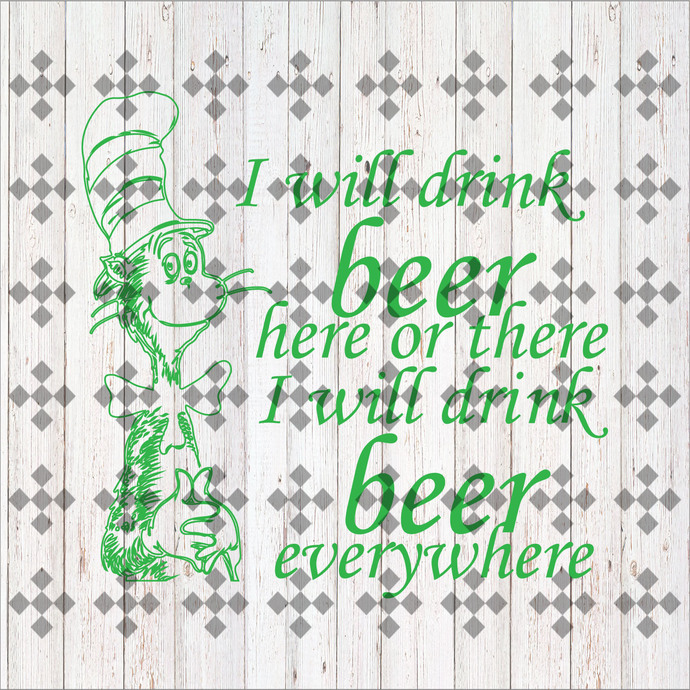I will drink beer here or there I will drink beer everywhere svg, cat in the