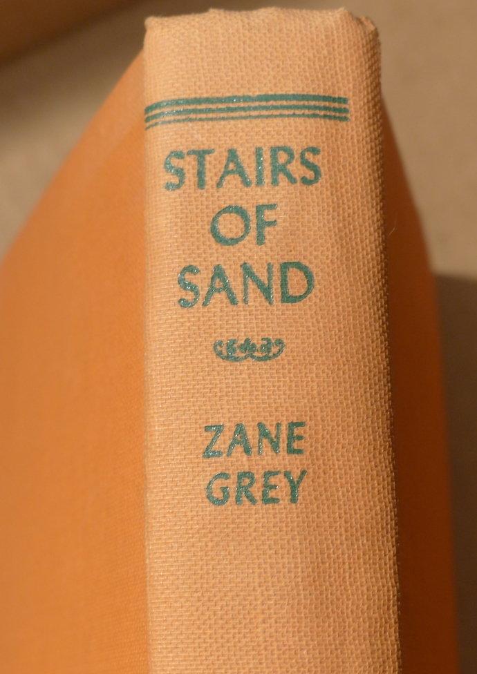 Stairs of Sand, Zane Grey, vintage book, antique book, collectible book, classic