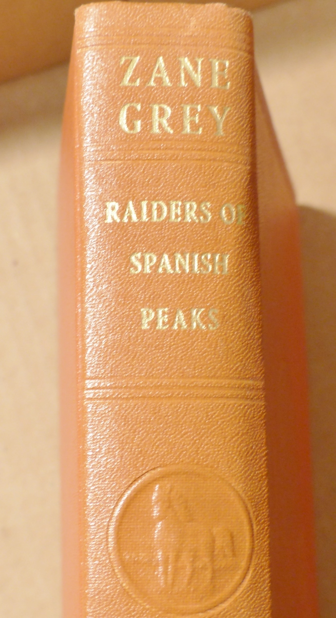 Raiders of Spanish Peaks, Zane Grey, vintage book, antique book, collectible